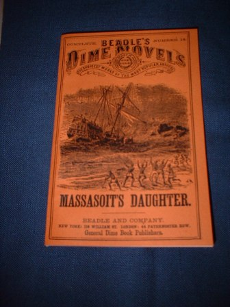 Dime Novel - Massasoit's Daughter
