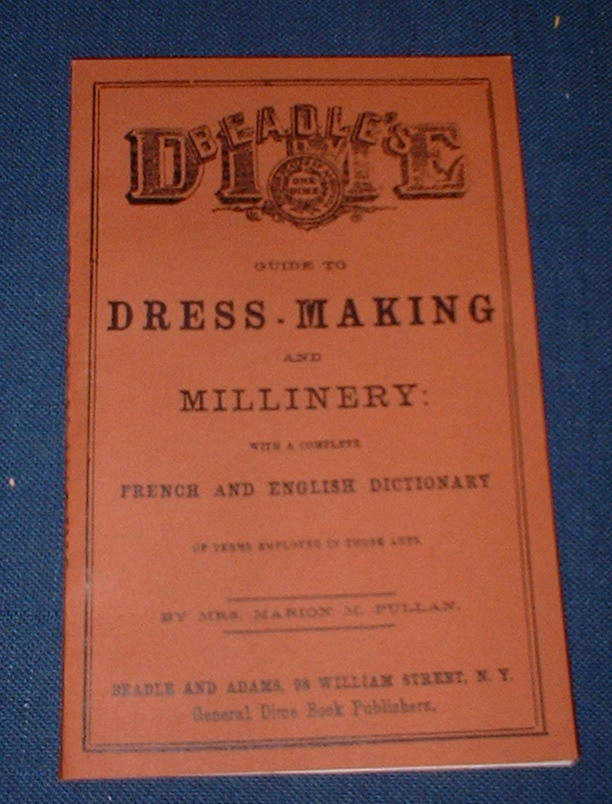 Dime Guide to Dressmaking