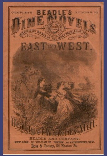 Dime Novel - East and West
