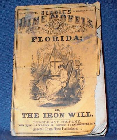 Dime Novel - Florida or the Iron Will